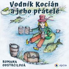 audiokniha Vodník Kocián a jeho přátelé