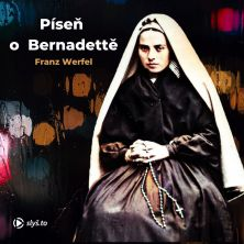 audiokniha Píseň o Bernadettě