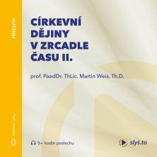 audiokniha Církevní dějiny v zrcadle času II.