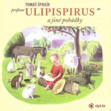 audiokniha Profesor Ulipispirus a jiné pohádky