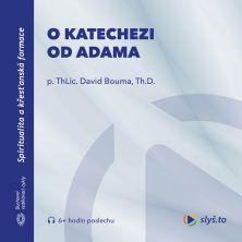 audiokniha O katechezi od Adama