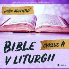 audiokniha Bible v liturgii A – Advent